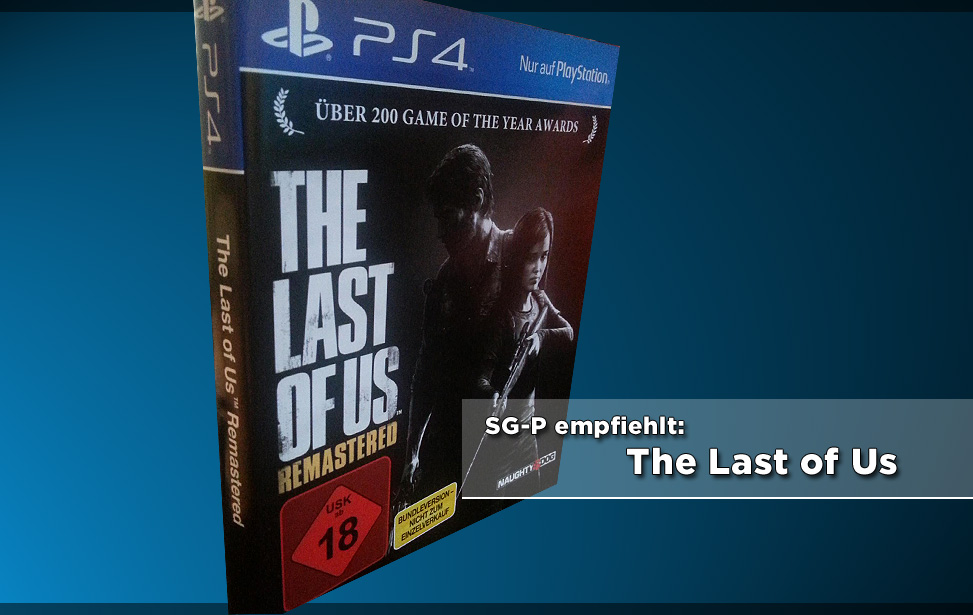 SG-P empfiehlt: The Last of Us