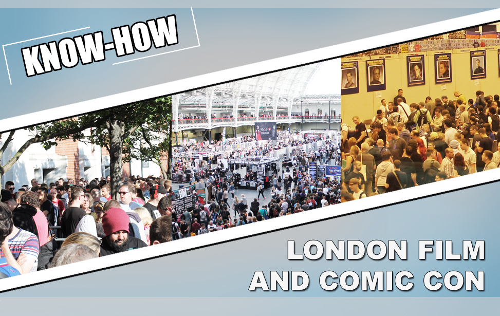 Teaser - Artikel - London Film and Comic Con Know-how
