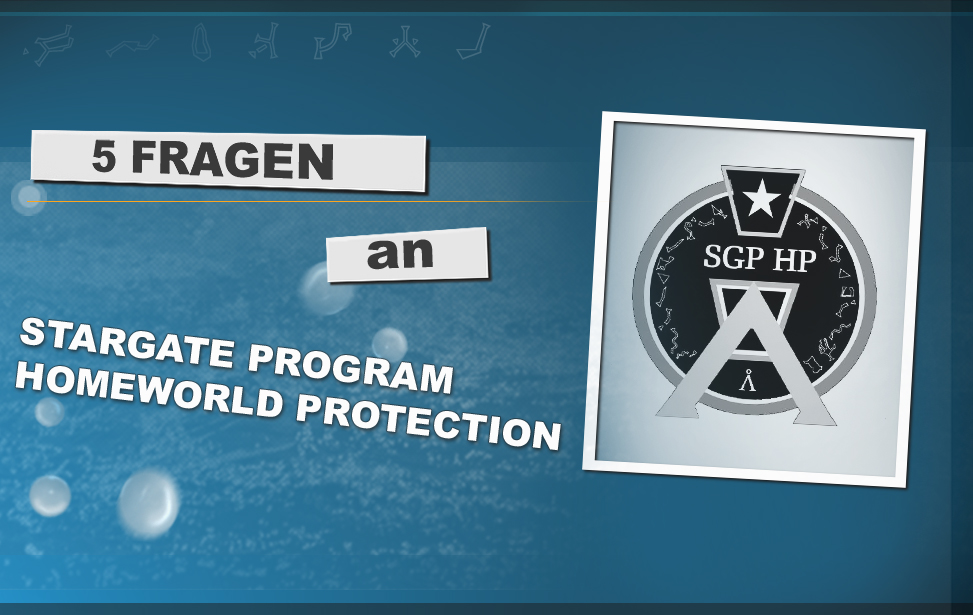 Teaser Interview 5 Fragen an Stargate Program Homeworld Protection